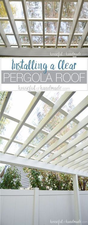 Installing a Clear Pergola Roof