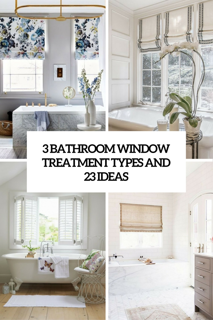 bathroom window treatments 3 bathroom window treatment types and 23 ideas cover NSEIKVR