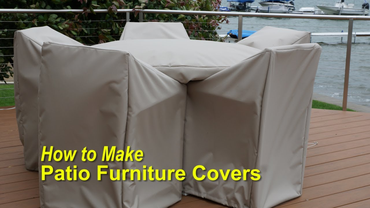 outdoor furniture covers how to make patio furniture covers - youtube FYUUKXC